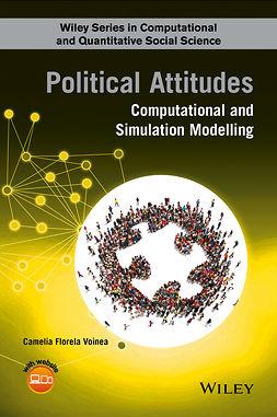 Voinea, Camelia Florela - Political Attitudes: Computational and Simulation Modelling, e-bok
