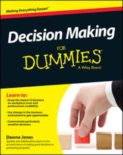 Jones, Dawna - Decision Making For Dummies, e-kirja