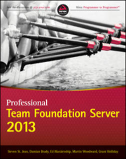 Blankenship, Ed - Professional Team Foundation Server 2013, ebook