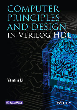 Li, Yamin - Computer Principles and Design in Verilog HDL, ebook