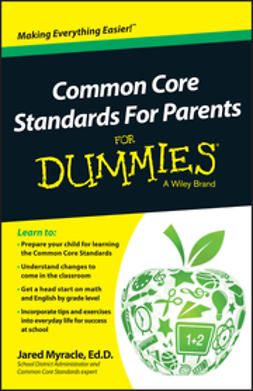 Myracle, Jared - Common Core Standards For Parents For Dummies, ebook