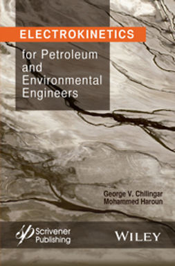 Chilingar, George V. - Petroleum and Environmental Engineers, ebook