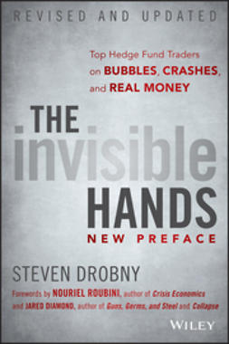 Diamond, Jared - The Invisible Hands: Top Hedge Fund Traders on Bubbles, Crashes, and Real Money, ebook