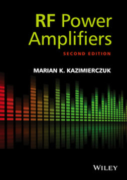 Kazimierczuk, Marian K. - RF Power Amplifiers, ebook