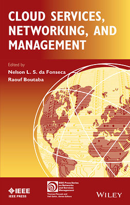Boutaba, Raouf - Cloud Services, Networking, and Management, ebook