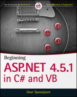 Spaanjaars, Imar - Beginning ASP.NET 4.5.1: in C# and VB, ebook