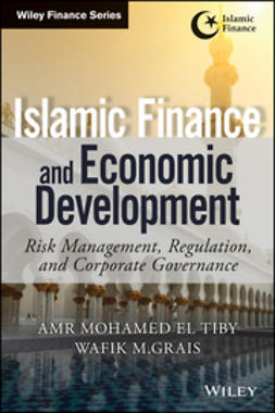 Ahmed, Amr Mohamed El Tiby - Islamic Finance and Economic Development: Risk, Regulation, and Corporate Governance, ebook