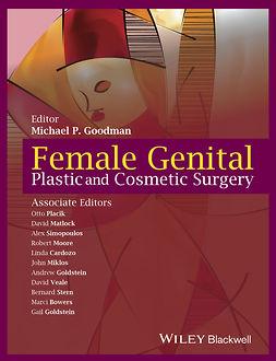 Bowers, Marci - Female Genital Plastic and Cosmetic Surgery, e-kirja