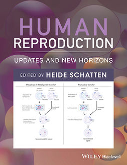 Schatten, Heide - Human Reproduction: Updates and New Horizons, ebook