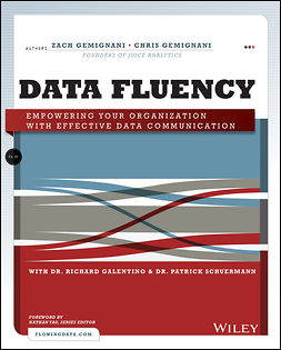 Galentino, Richard - Data Fluency: Empowering Your Organization with Effective Data Communication, e-kirja