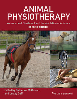 Goff, Lesley - Animal Physiotherapy: Assessment, Treatment and Rehabilitation of Animals, ebook