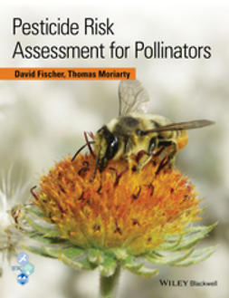 Fischer, David - Pesticide Risk Assessment for Pollinators, ebook
