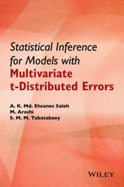 Arashi, Mohammad - Statistical Inference for Models with Multivariate t-Distributed Errors, ebook