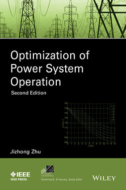Zhu, Jizhong - Optimization of Power System Operation, e-bok