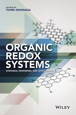 Nishinaga, Tohru - Organic Redox Systems: Synthesis, Properties, and Applications, e-bok