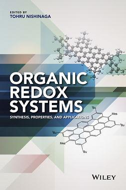 Nishinaga, Tohru - Organic Redox Systems: Synthesis, Properties, and Applications, e-kirja