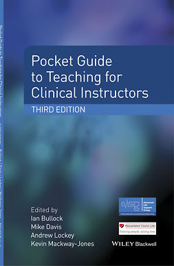 Bullock, Ian - Pocket Guide to Teaching for Clinical Instructors, e-kirja