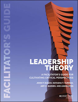Barnes, Amy C. - Leadership Theory: Facilitator's Guide for Cultivating Critical Perspectives, ebook