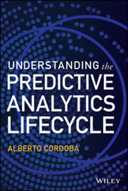 Cordoba, Alberto - Understanding the Predictive Analytics Lifecycle, e-bok