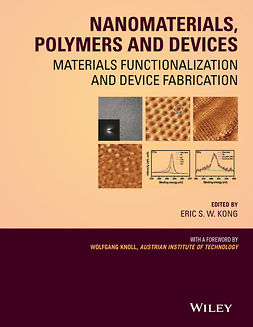 Knoll, Wolfgang - Nanomaterials, Polymers and Devices: Materials Functionalization and Device Fabrication, ebook