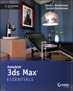 Derakhshani, Dariush - Autodesk 3ds Max 2015 Essentials: Autodesk Official Press, e-bok