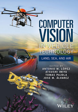 Imiya, Atsushi - Computer Vision in Vehicle Technology: Land, Sea, and Air, ebook