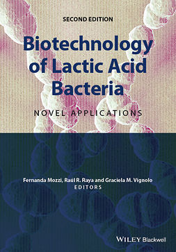 Mozzi, Fernanda - Biotechnology of Lactic Acid Bacteria: Novel Applications, e-bok
