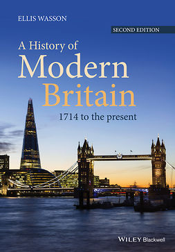Wasson, Ellis - A History of Modern Britain: 1714 to the Present, e-kirja