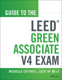 Cottrell, Michelle - Guide to the LEED Green Associate V4 Exam, ebook