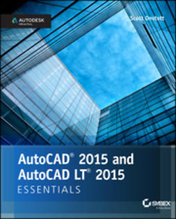 Onstott, Scott - AutoCAD 2015 and AutoCAD LT 2015 Essentials: Autodesk Official Press, ebook