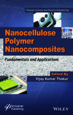 Thakur, Vijay Kumar - Nanocellulose Polymer Nanocomposites: Fundamentals and Applications, ebook