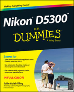 King, Julie Adair - Nikon D5300 For Dummies, ebook