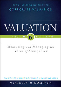 Goedhart, Marc - Valuation: Measuring and Managing the Value of Companies, e-kirja