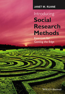Ruane, Janet M. - Introducing Social Research Methods: Essentials for Getting the Edge, e-bok