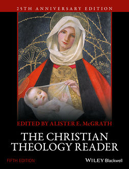 McGrath, Alister E. - The Christian Theology Reader, e-bok