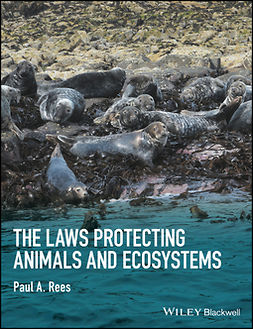Rees, Paul A. - The Laws Protecting Animals and Ecosystems, ebook