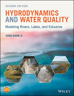 Ji, Zhen-Gang - Hydrodynamics and Water Quality: Modeling Rivers, Lakes, and Estuaries, ebook