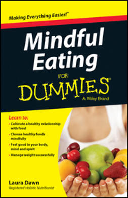 Dawn, Laura - Mindful Eating For Dummies, e-kirja