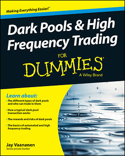 Vaananen, Jay - Dark Pools and High Frequency Trading For Dummies, ebook