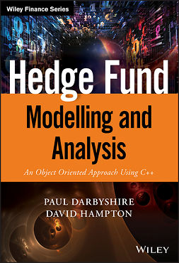 Darbyshire, Paul - Hedge Fund Modelling and Analysis: An Object Oriented Approach Using C++, e-bok