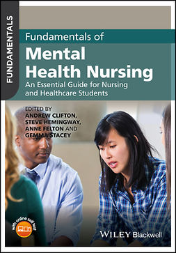 Clifton, Andrew - Fundamentals of Mental Health Nursing: An Essential Guide for Nursing and Healthcare Students, e-bok