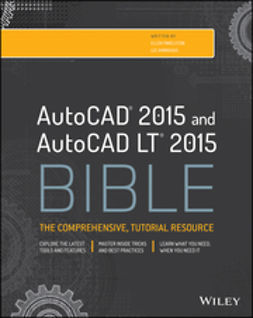 Finkelstein, Ellen - AutoCAD 2015 and AutoCAD LT 2015 Bible, ebook