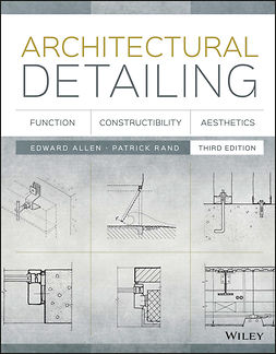 Allen, Edward - Architectural Detailing: Function, Constructibility, Aesthetics, ebook