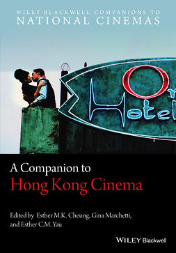 Cheung, Esther M.K. - A Companion to Hong Kong Cinema, e-bok