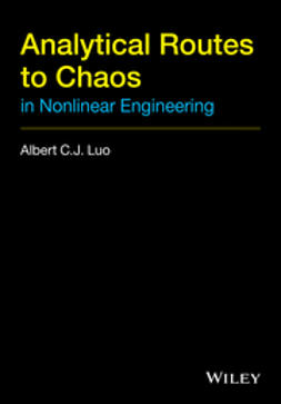 Luo, Albert C. J. - Analytical Routines to Chaos in Nonlinear Engineering, ebook