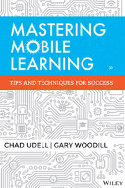 Udell, Chad - Mastering Mobile Learning, e-kirja