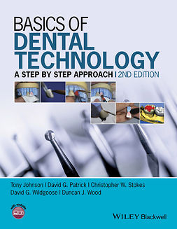 Johnson, Tony - Basics of Dental Technology: A Step by Step Approach, ebook