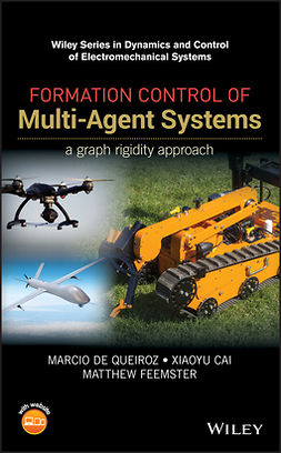 Cai, Xiaoyu - Formation Control of Multi-Agent Systems: A Graph Rigidity Approach, ebook
