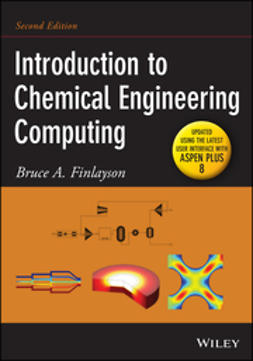 Finlayson, Bruce A. - Introduction to Chemical Engineering Computing, e-bok
