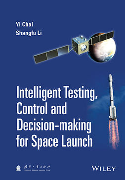 Chai, Yi - Intelligent Testing, Control and Decision-making for Space Launch, ebook